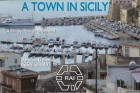 [a-town-in-sicily--Film-image]